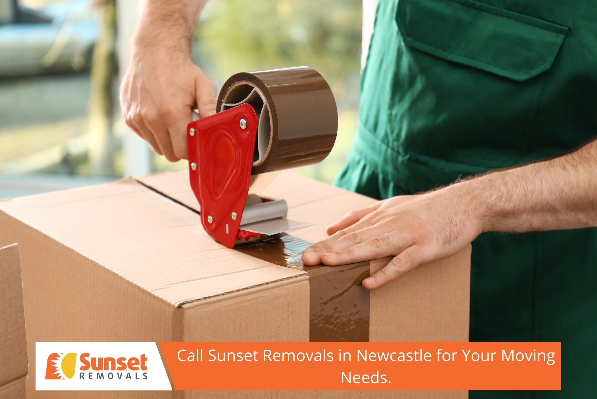 Call Sunset Removals in Newcastle for Your Moving Needs.